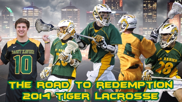 2014 Tiger Lacrosse Playoffs Road to Redemption